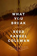 What You Break (A Gus Murphy Novel Book 2) Kindle Edition