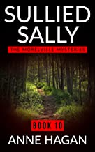 Sullied Sally: The Morelville Mysteries - Book 10