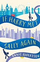 If Harry Met Sally Again: the perfect feel-good romantic comedy (English Edition)