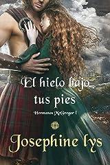 El hielo bajo tus pies (Hermanos McGregor nº 1) (Spanish Edition) Format Kindle