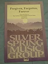 Forgiven, Forgotten, Forever (Sheet Music, SATB)