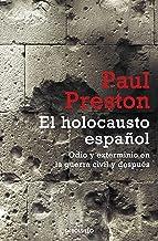 El holocausto español: Odio y exterminio en la Guerra Civil