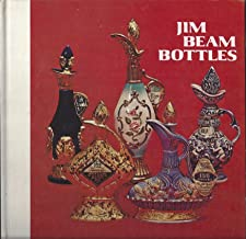 Jim Beam Bottles 1973/74 Seventh Edition Identification and Price Guide