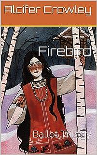 Firebird: Ballet Trilogy