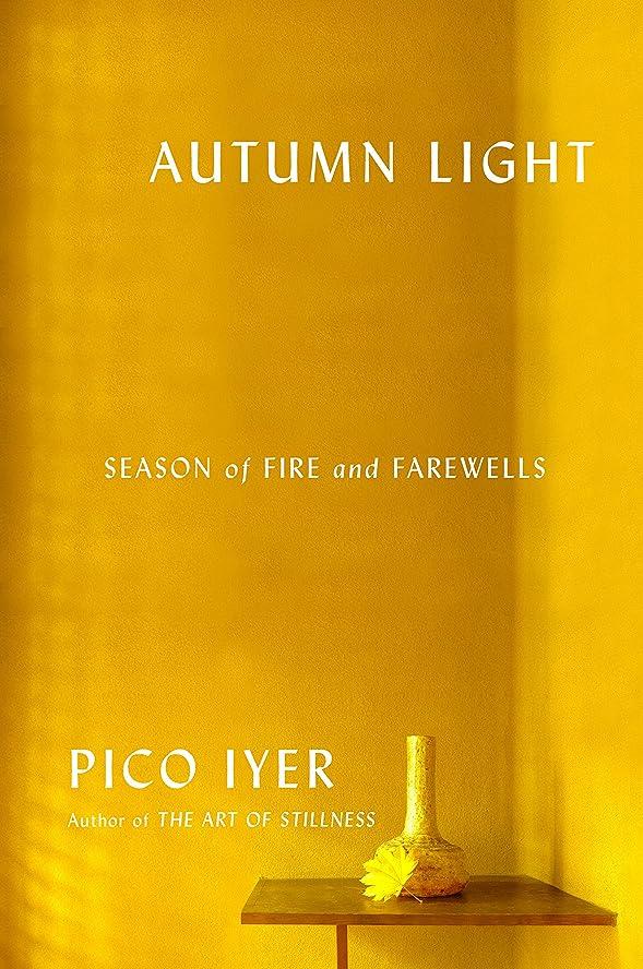 第三アプライアンス十分にAutumn Light: Season of Fire and Farewells (English Edition)