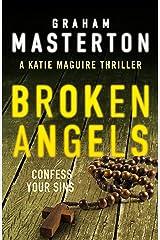 Broken Angels (Katie Maguire Book 2) Kindle Edition