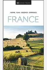DK Eyewitness France (Travel Guide) Kindle Edition