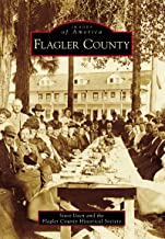 Flagler County (Images of America)