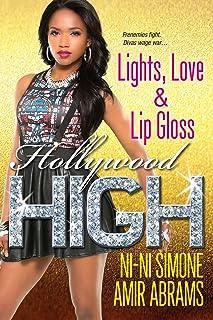 Lights, Love & Lip Gloss (Hollywood High Book 4)
