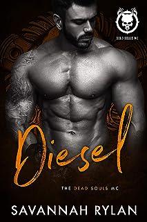 Diesel (Dead Souls MC Book 5)