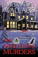 The Mistletoe Murders (A Gracie Andersen Mystery Book 6)