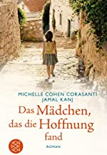 Das Mädchen, das die Hoffnung fand (Fischer Taschenbibliothek) (German Edition)