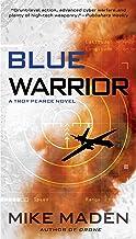 Blue Warrior: A Troy Pearce Novel: 2