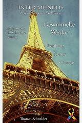 Inter-Mundos: Gesammelte Werke Kindle Ausgabe