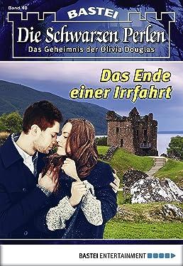 Die schwarzen Perlen - Folge 40: Das Ende einer Irrfahrt (German Edition)