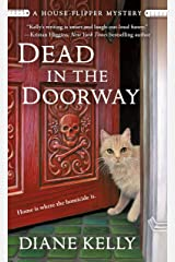 Dead in the Doorway: A House-Flipper Mystery Kindle Edition