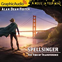 The Time of Transference [Dramatized Adaptation]: Spellsinger, Book 6