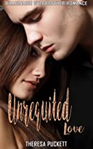 Unrequited Love: Billionaire Stepbrother Romance