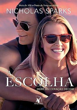 A escolha (Portuguese Edition)