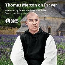 Thomas Merton on Prayer
