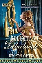 The Reluctant Debutante (Cotillion Ball Saga Book 1)