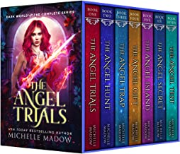 The Angel Trials: The Complete Series (Dark World: The Angel Trials)