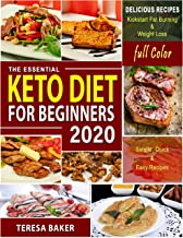Keto Diet for Beginners 2020 - With Color Pictures: The Definitive Ketogenic Diet Guide to Kick-start High Level Fat burning, Weight Loss & Healthy Lifestyle ... and Beyond... (Keto Diet in Color Book 1)