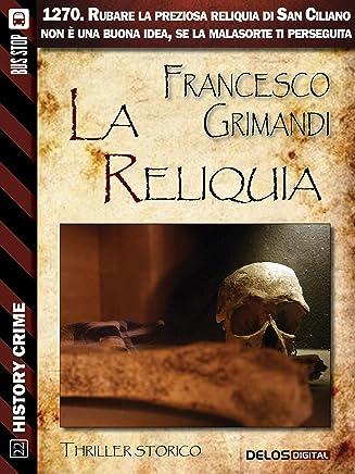 La reliquia (History Crime)