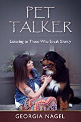 Pet Talker: Listening to Those Who Speak Silently Kindle Edition