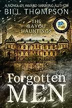 Forgotten Men (The Bayou Hauntings Book 2)