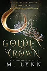 Golden Crown (Fantasy and Fairytales Book 3) Kindle Edition