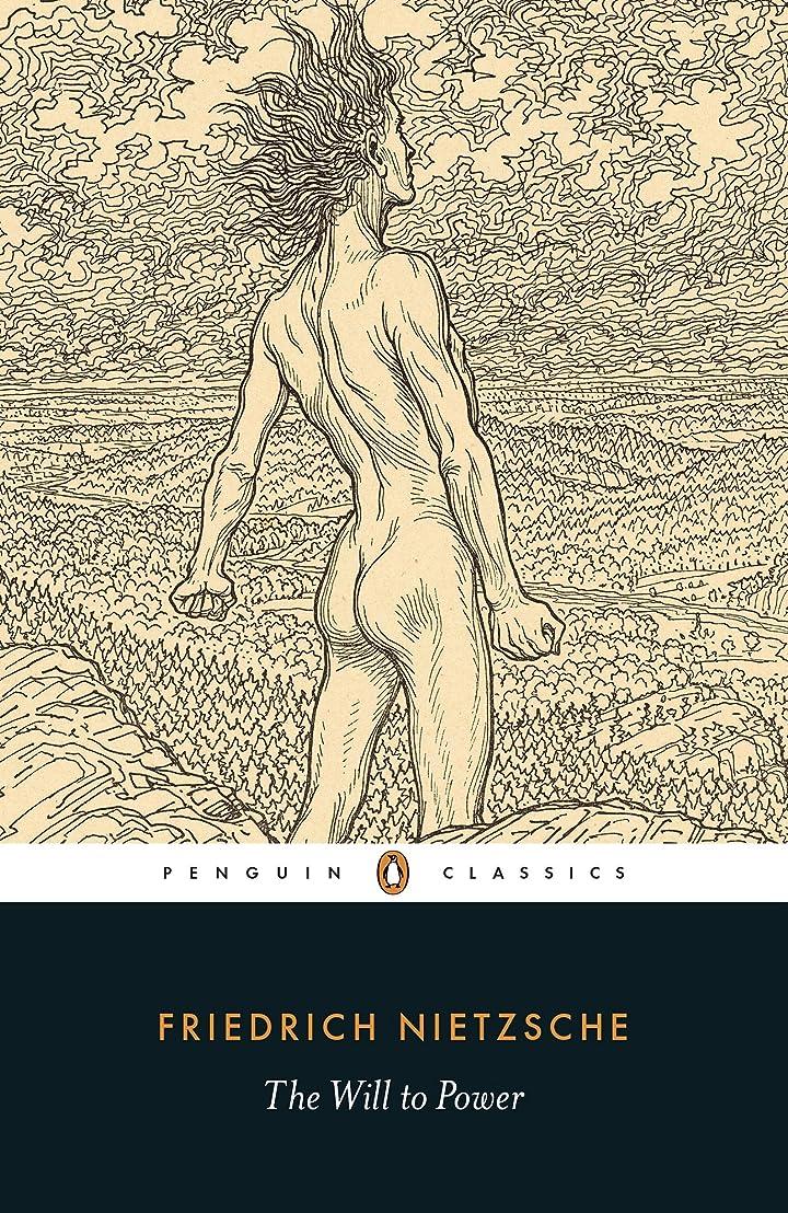 悔い改めマーキング通信するThe Will to Power (Penguin Classics) (English Edition)