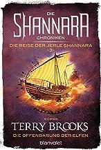 Die Shannara-Chroniken: Die Reise der Jerle Shannara 3 - Die Offenbarung der Elfen: Roman (German Edition)