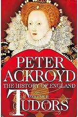 Tudors: The History of England Volume II Kindle Edition