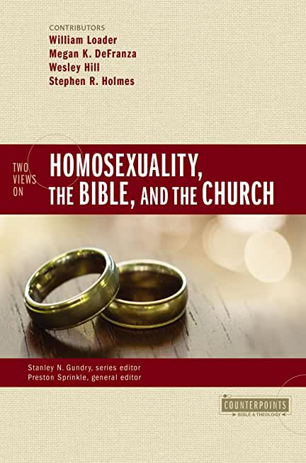 Two Views on Homosexuality, the Bible, and the Church (Counterpoints: Bible and Theology) (English Edition)