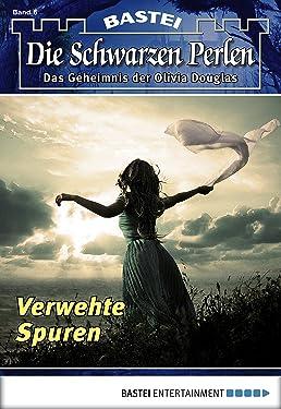 Die Schwarzen Perlen - Folge 06: Verwehte Spuren (German Edition)