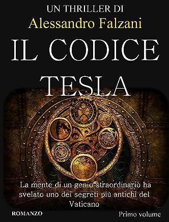 Il codice Tesla-Project Archangel-Il battito dali della falena: Thriller, tecnologia, horror. -Estratti-