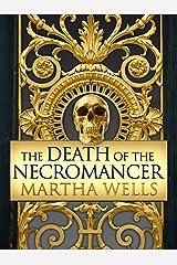 The Death of the Necromancer (Ile-Rien Book 2) Kindle Edition