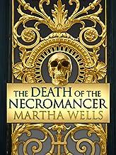 The Death of the Necromancer (Ile-Rien Book 2)