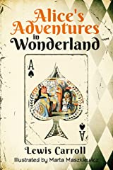 Alice's Adventures in Wonderland (Original 1865 Edition - Illustrated by Marta Maszkiewicz) (English Edition) Format Kindle