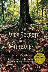 La vida secreta de los árboles (ESPIRITUALIDAD Y VIDA INTERIOR) (Spanish Edition) Kindle Edition