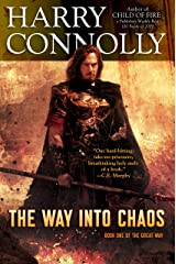 The Way Into Chaos: Book One of the Great Way Kindle Edition