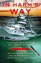 In Harm's Way (Young Readers Edition): The Sinking of the USS Indianapolis and the Story of Its Survivors (True Rescue Ser...