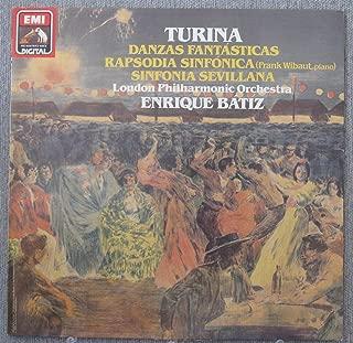 Turina: Danzas Fantasticas, Rapsodia Sinfonica (Frank Wibaut, piano), Sinfonia Sevillana; London Philharmonic Orchestra, Enrique Batiz directing