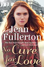 No Cure for Love (East End Nolan Family series Book 1)