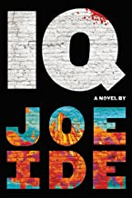 IQ (An IQ Novel Book 1)
