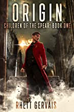 Origin: Children of the Spear: Book One