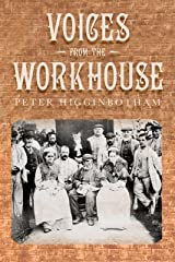 Voices from the Workhouse Kindle Edition