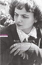 Scaricare Libri Elsa Morante. Una vita per la letteratura PDF