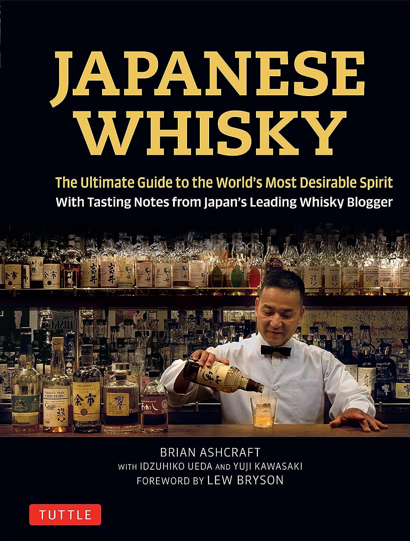シュリンク告白する石Japanese Whisky: The Ultimate Guide to the World's Most Desirable Spirit with Tasting Notes from Japan's Leading Whisky Blogger (English Edition)